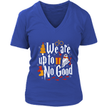 """We Are Up To No Good "" V-neck Tshirt - Gifts For Reading Addicts"