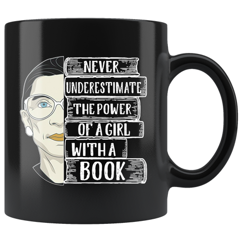 "Ruth Bader ""A Girl With A Book""11oz Black Mug - Gifts For Reading Addicts"