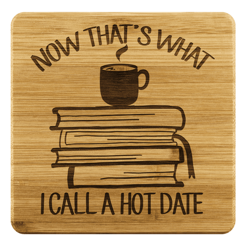 """A Hot Date""Bookish Bamboo Coaster - Gifts For Reading Addicts"