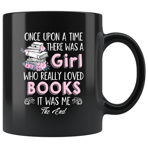 """Once Upon A Time""11oz Black Mug - Gifts For Reading Addicts"