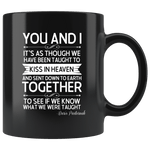 """You and i""11oz black mug - Gifts For Reading Addicts"
