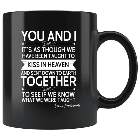 """You and i""11oz black mug"