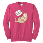 """I otter be reading"" YOUTH CREWNECK SWEATSHIRT"