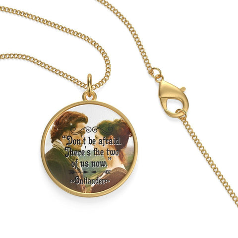 Outlander Quote Single Loop Necklace - Gifts For Reading Addicts