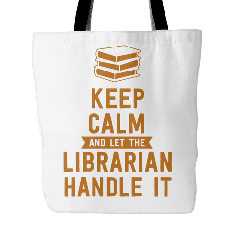 keep calm and let this librarian handle it tote bag-For Reading Addicts