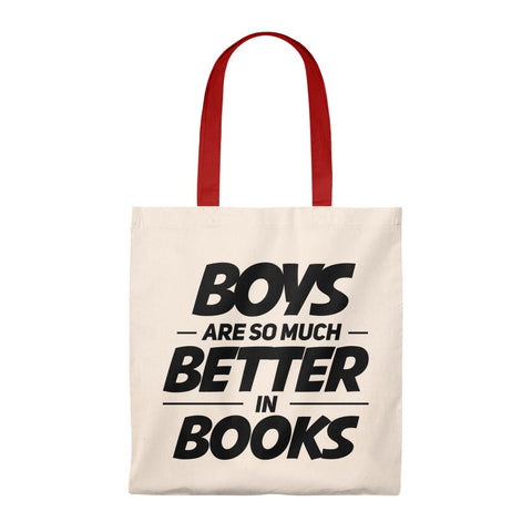 Boys Are So Much Better In Books Canvas Tote Bag - Vintage style - Gifts For Reading Addicts