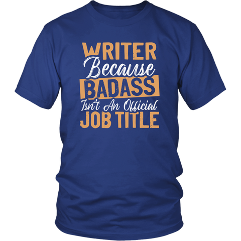 """badass isn't an official job title"" Unisex T-Shirt - Gifts For Reading Addicts"