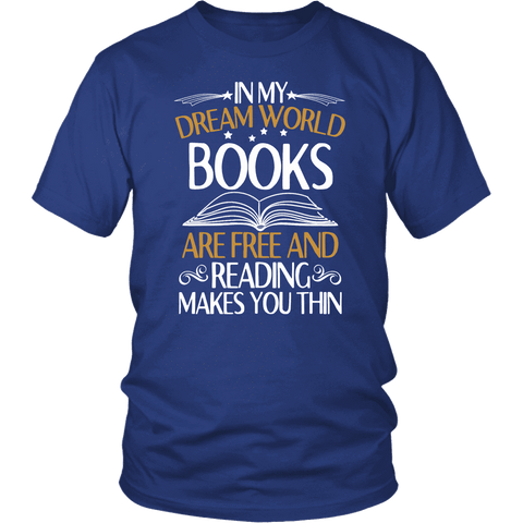 """In My Dream World"" Unisex T-Shirt - Gifts For Reading Addicts"