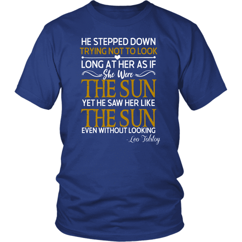 """As if she were the sun"" Unisex T-Shirt - Gifts For Reading Addicts"