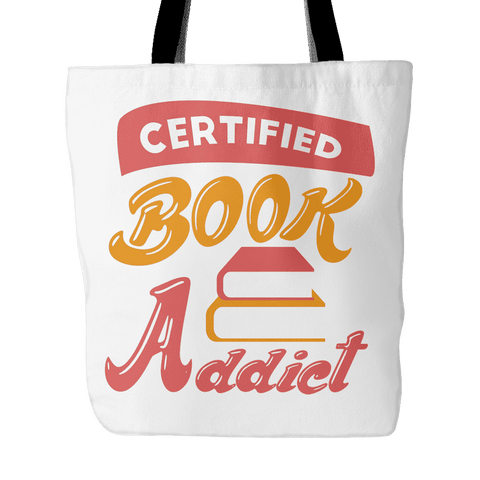 CERTIFIED BOOK ADDICT TOTE BAG-For Reading Addicts