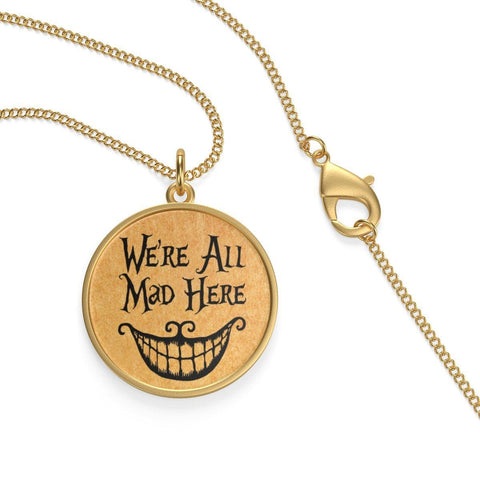 """We're All Mad Here""Alice In Wonderland Single Loop Necklace - Gifts For Reading Addicts"