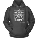 """We fall in love"" Hoodie - Gifts For Reading Addicts"