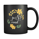 """Just read""11oz black mug"