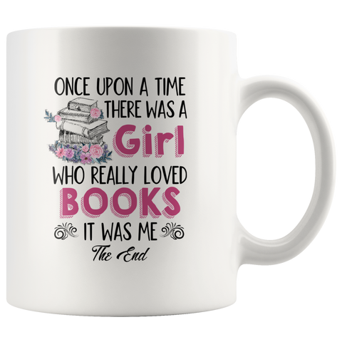 """Once Upon A Time""11oz White Mug - Gifts For Reading Addicts"