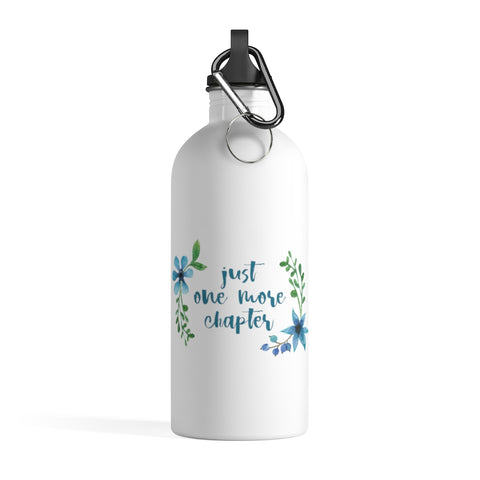 Just One More Chapter - Stainless Steel Eco-friendly Water Bottle with bookish floral design - Gifts For Reading Addicts