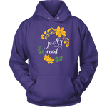 """just read"" Hoodie - Gifts For Reading Addicts"