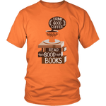 """Drink Good Coffee"" Unisex T-Shirt - Gifts For Reading Addicts"