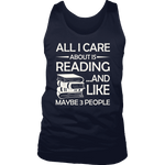 """All I Care About Is Reading"" Men's Tank Top - Gifts For Reading Addicts"
