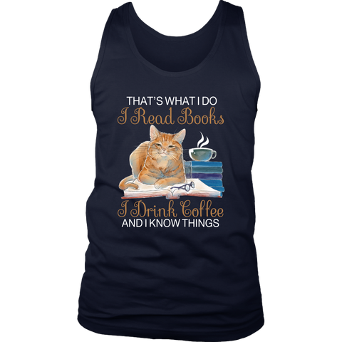 """I Read Books,I Drink Coffee"" Men's Tank Top - Gifts For Reading Addicts"