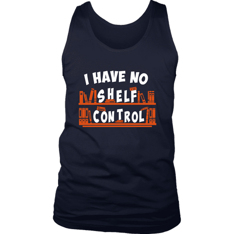 """I Have No Shelf Control"" Men's Tank Top"