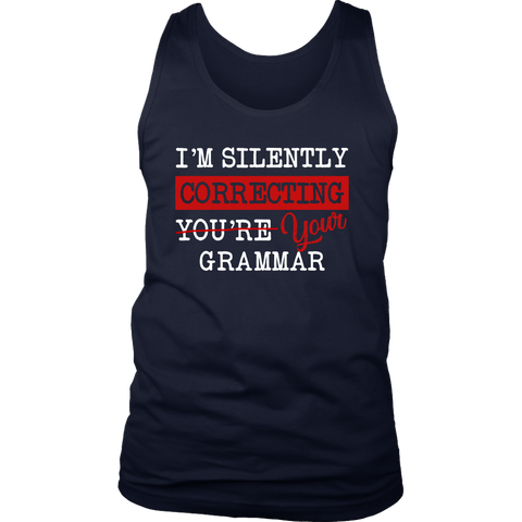"""I'm Silently Correcting Your Grammar"" Men's Tank Top - Gifts For Reading Addicts"