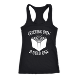 """Cracking Open A Cold One"" Women's Tank Top - Gifts For Reading Addicts"