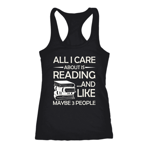 """All I Care About Is Reading"" Women's Tank Top"