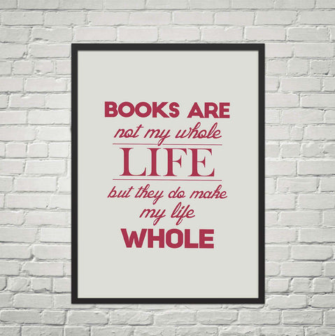 Books Are Not My Whole LIfe But ... - Gifts For Reading Addicts