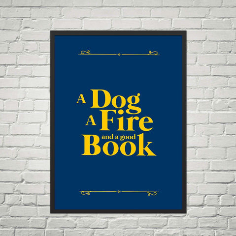 A Dog, a Fire & a Good Book-For Reading Addicts