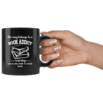 """Book addict""11oz black mug - Gifts For Reading Addicts"