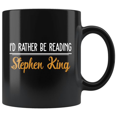 """I'd Rather Be Reading SK""11oz Black Mug"