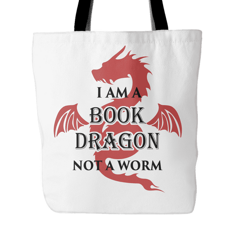 I am a book dragon, Not worm Tote bag - Gifts For Reading Addicts