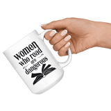 """Women who read""15oz white mug"