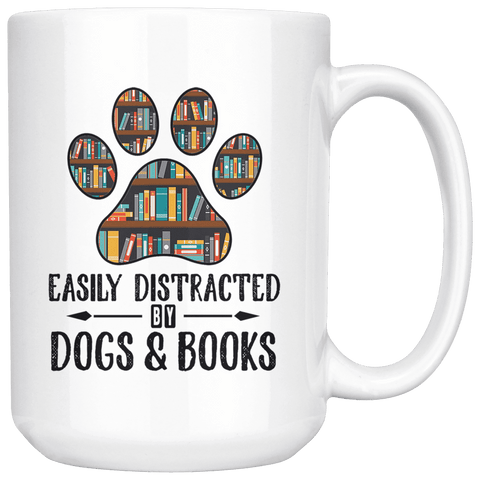 """Dogs and books""15oz white mug - Gifts For Reading Addicts"
