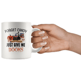"""Forget Candy""11oz White Mug - Gifts For Reading Addicts"