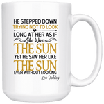 """As if she were the sun""15oz white mug - Gifts For Reading Addicts"