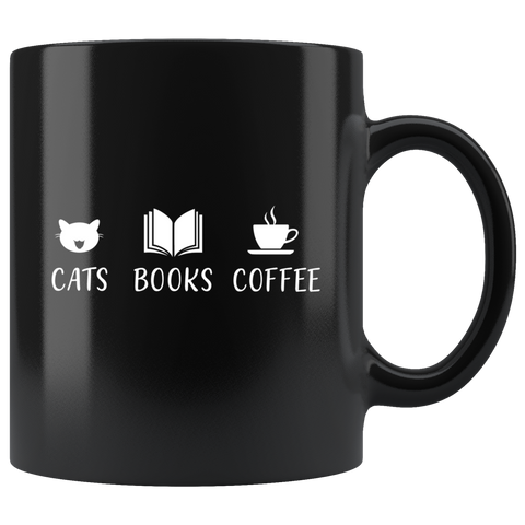 """Cats Books Coffee""11oz Black Mug - Gifts For Reading Addicts"