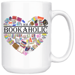 """I am a bookaholic"" 15oz white mug - Gifts For Reading Addicts"