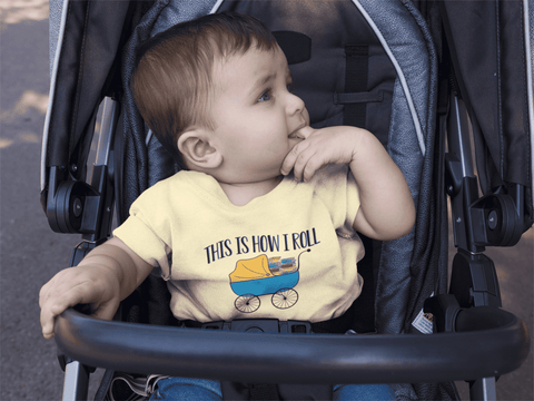 """This Is How I Roll""Infant T-Shirt"