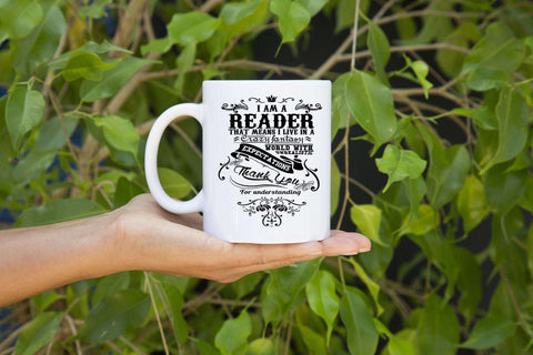 I Am A Reader!  Mugs-For Reading Addicts