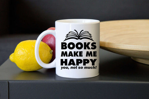 Books Make Me Happy Mugs-For Reading Addicts