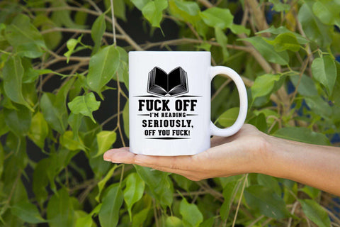 Fuck Off Mugs-For Reading Addicts