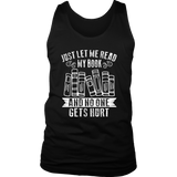 """Just Let Me Read"" Men's Tank Top - Gifts For Reading Addicts"