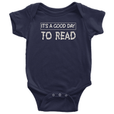"""It's a good day to read"" BABY BODYSUITS - Gifts For Reading Addicts"