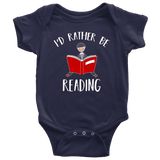 """I'd rather be reading"" BABY BODYSUITS - Gifts For Reading Addicts"