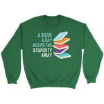 """A Book A Day"" Sweatshirt - Gifts For Reading Addicts"