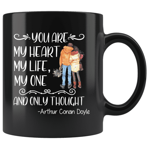 """My heart,My life""11oz black mug"
