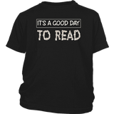"""It's a good day to read""YOUTH SHIRT"