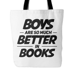 boys are much better in books tote bag-For Reading Addicts