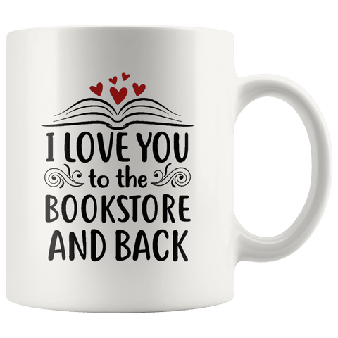 """I love you"" 11oz white mug - Gifts For Reading Addicts"